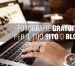 15 siti di Fotografie Free per il tuo blog