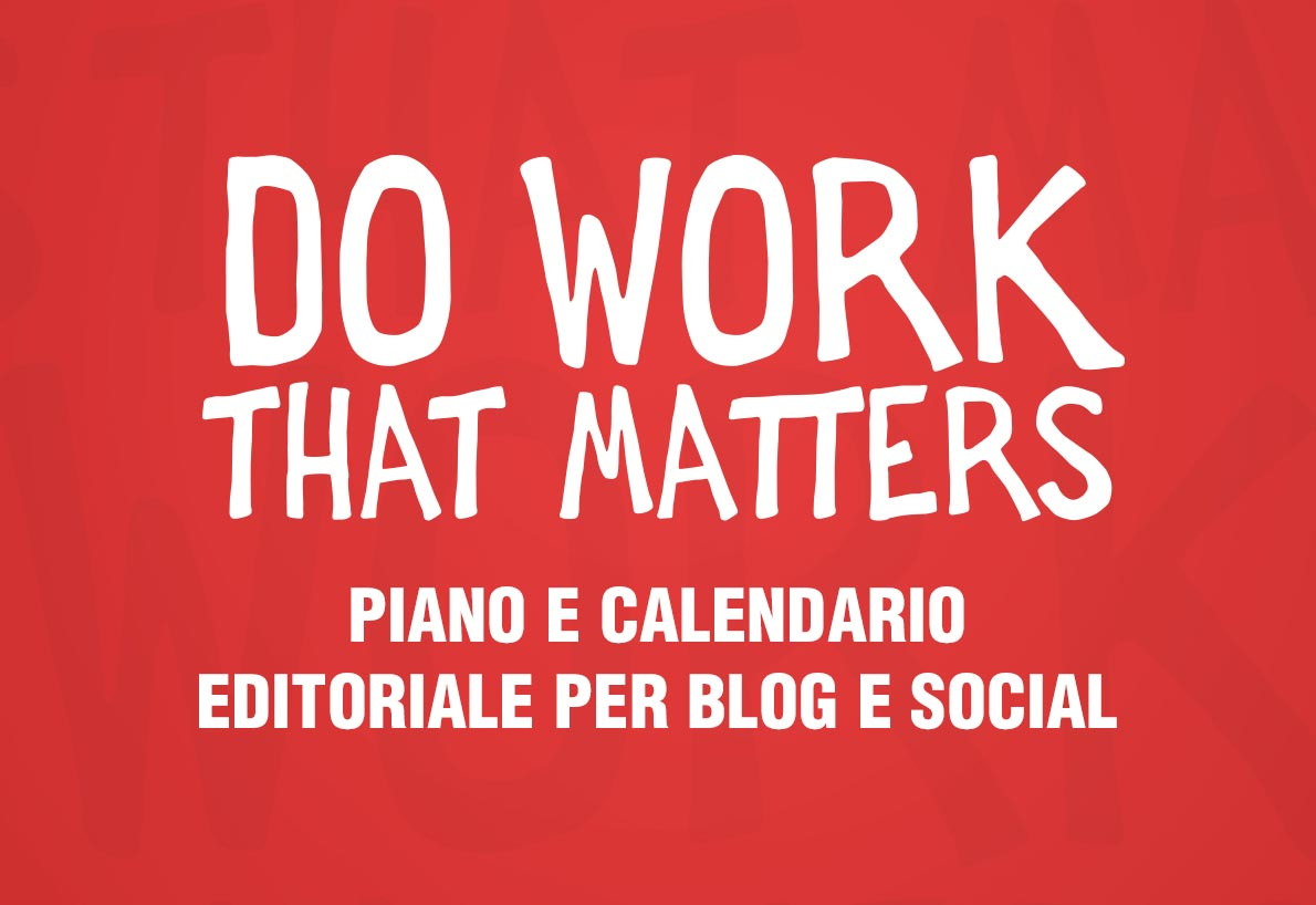 Modelli di Piano e Calendario Editoriale per Blog e Social