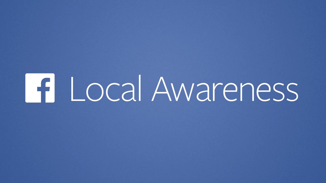 Facebook Local Awareness