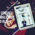 come migliorare il tuo blog