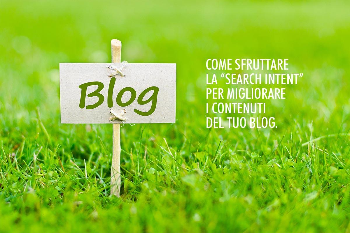 Come migliorare il tuo blog intercettando gli intenti di ricerca